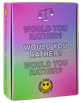 'WOULD YOU RATHER?' CARD GAME