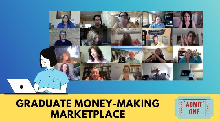 Graduate Money-Making Marketplace [August 27th, 2020]