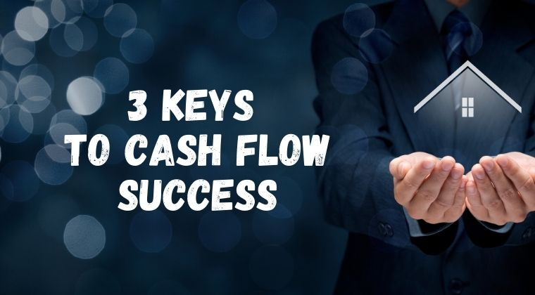 3 Keys to Cash Flow Success