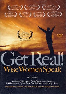 Get Real! Wise Women Speak