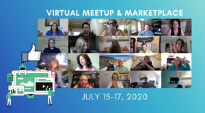 Virtual Meetup & Marketplace [July 15-17, 2020] FB