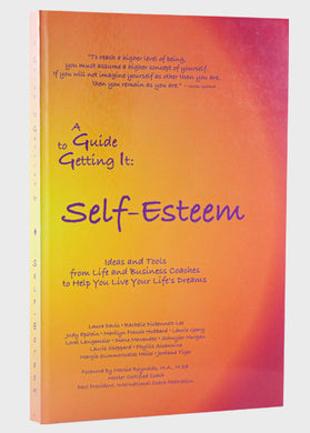 Guide to Getting it: Self Esteem