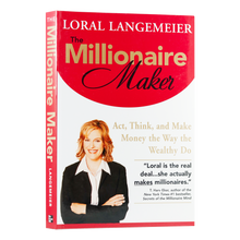 Load image into Gallery viewer, The Millionaire Maker - Act, Think and Make Money the Way the Wealthy Do
