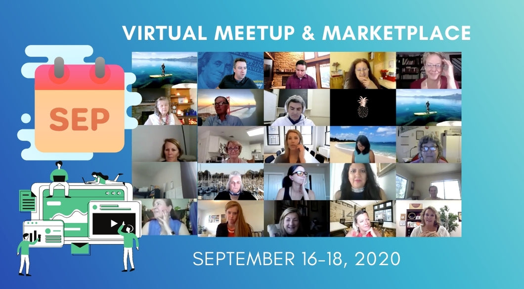 Virtual Meetup & Marketplace [September 16th -  18th, 2020]