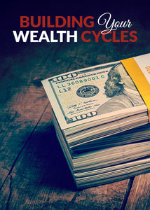 Building Your Wealth Cycles - Home Study Course