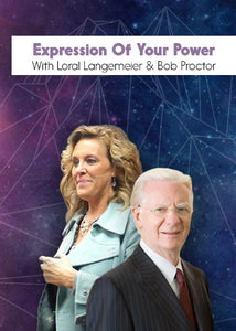 Expression Of Your Power CD Set - Loral Langemeier & Bob Proctor