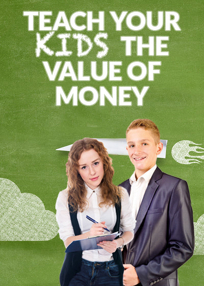 Teach Your Kids The Value Of Money