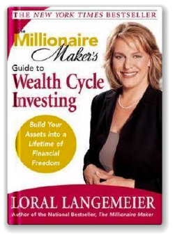 The Millionaire Maker's Guide to Wealth Cycle Investing