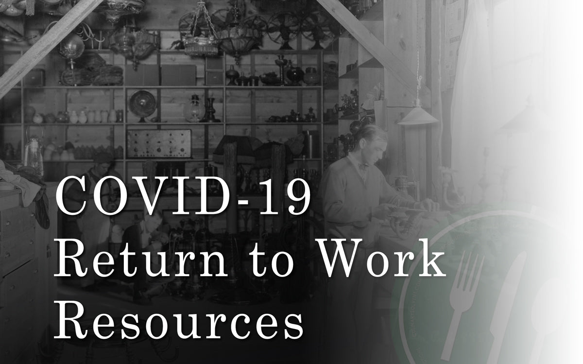 COVID-19 Return to Work Resources and Information