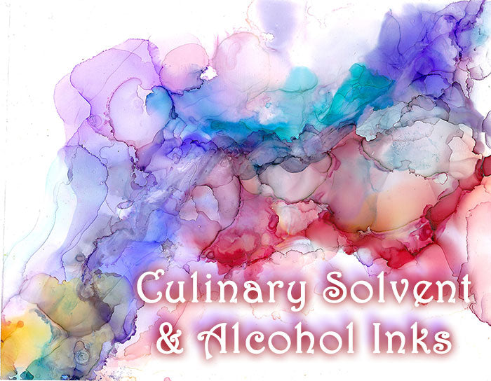Alcohol inks and Culinary Solvent
