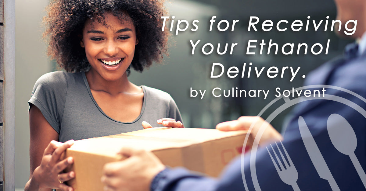 How to receive an ethanol delivery - Culinary Solvent