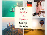 2 in 1 : Arabic & German for Beginners Course Bundle