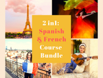 2 in 1: Spanish & French for Beginners Course Bundle!