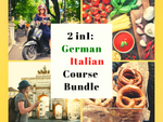 2 in 1: German & Italian for Beginners Course Bundle!