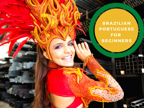 Brazilian Portuguese for Beginners
