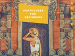 Portuguese for Beginners - Secret World of Languages