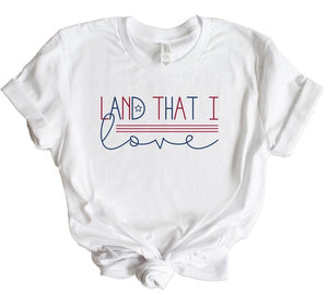 Land That I Love Graphic Tee