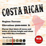 Costa Rican Tarrazu Single Origin Coffee Beans