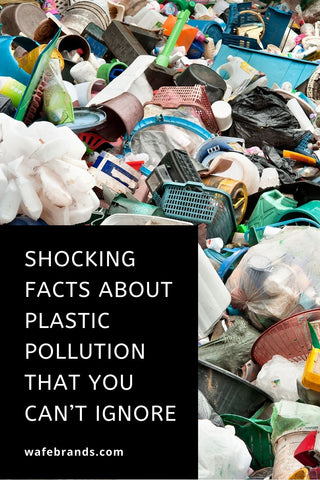 shocking facts about plastic pollution