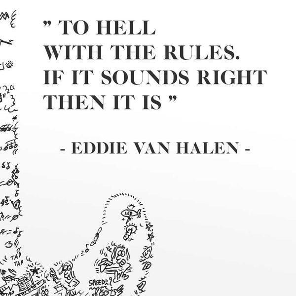 eddie van halen quote to hell with the rules