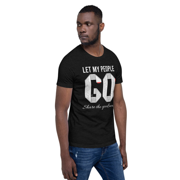 GOSPEL Unisex Short-Sleeve T-Shirt - Let My People GO Share the Good News! - GOSPELetters