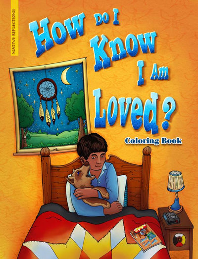 Coloring Book - How Do I Know I Am Loved?
