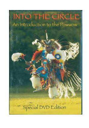 Into The Circle An Introduction To Native American Powwows