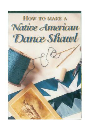 How To Make A Native American Dance Shawl