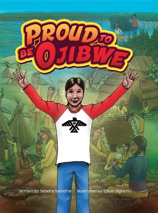 Proud To Be Ojibwe