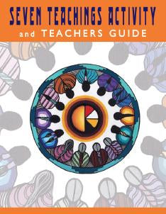Seven Teachings Activity And Teachers Guide