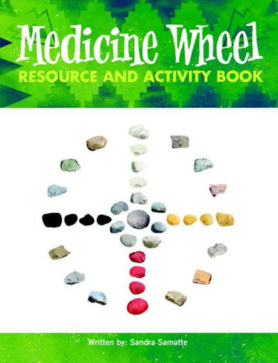 Medicine Wheel Resource Book