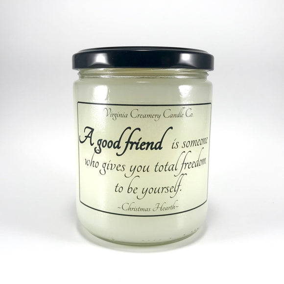 A Good Friend Total Freedom Candle