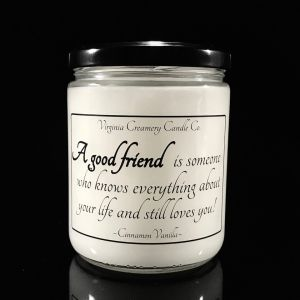 A Good Friend Loves You Candle