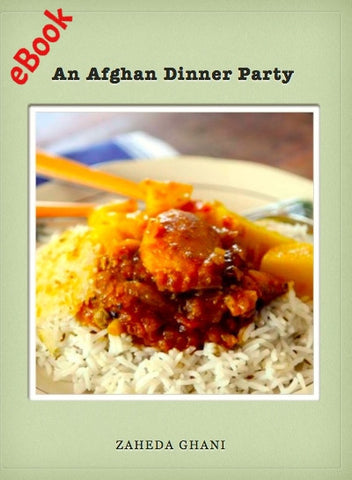 Afghan cookbook recipes from afghanistan an afghan dinner party ebook forumfinder Image collections