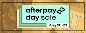 AFTERPAY DAY SALE starts August 20 @ 8am. Check in for big savings!