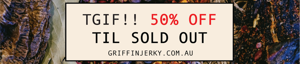 TGIF! 50% off all jerky till sold out!