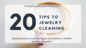 20 Tips to jewelry cleaning