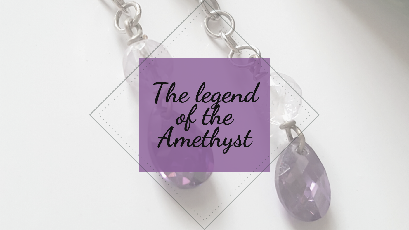 The Legend of the Amethyst