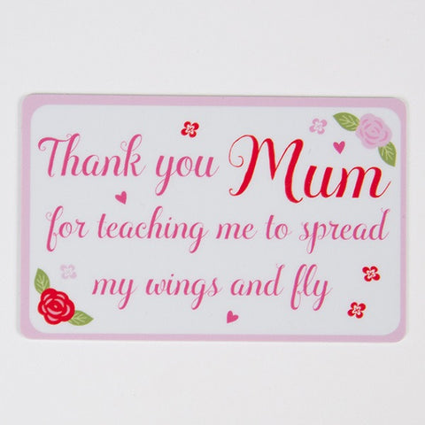 Keepsake card - Thank you mum for teaching me to spread my wings and fly