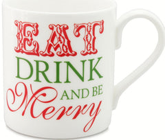 Bone China Mug - Eat Drink and Be Merry, Christmas Mug