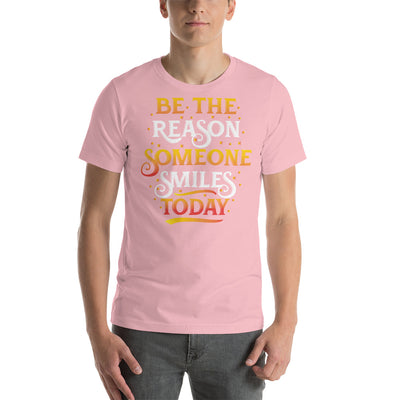 Be the reason someone smile today T-Shirt