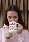 I love the out of you Mug gift for couples