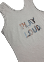 Load image into Gallery viewer, 2021 Play Loud sleeveless tee