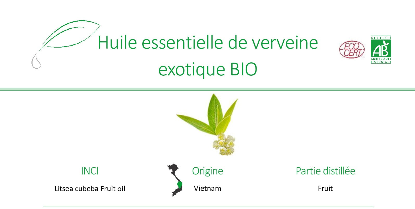 INCI Litsea cubeba Fruit oil Origine Vietnam Partie distillée Fruit