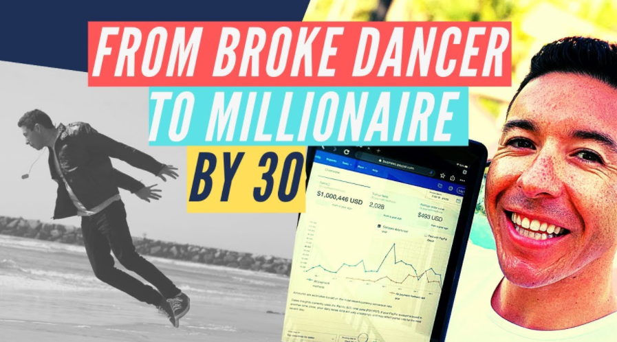 How I Went From a Broke Dancer to Millionaire by Age 30