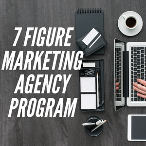 Build A 7 Figure Marketing Agency Course
