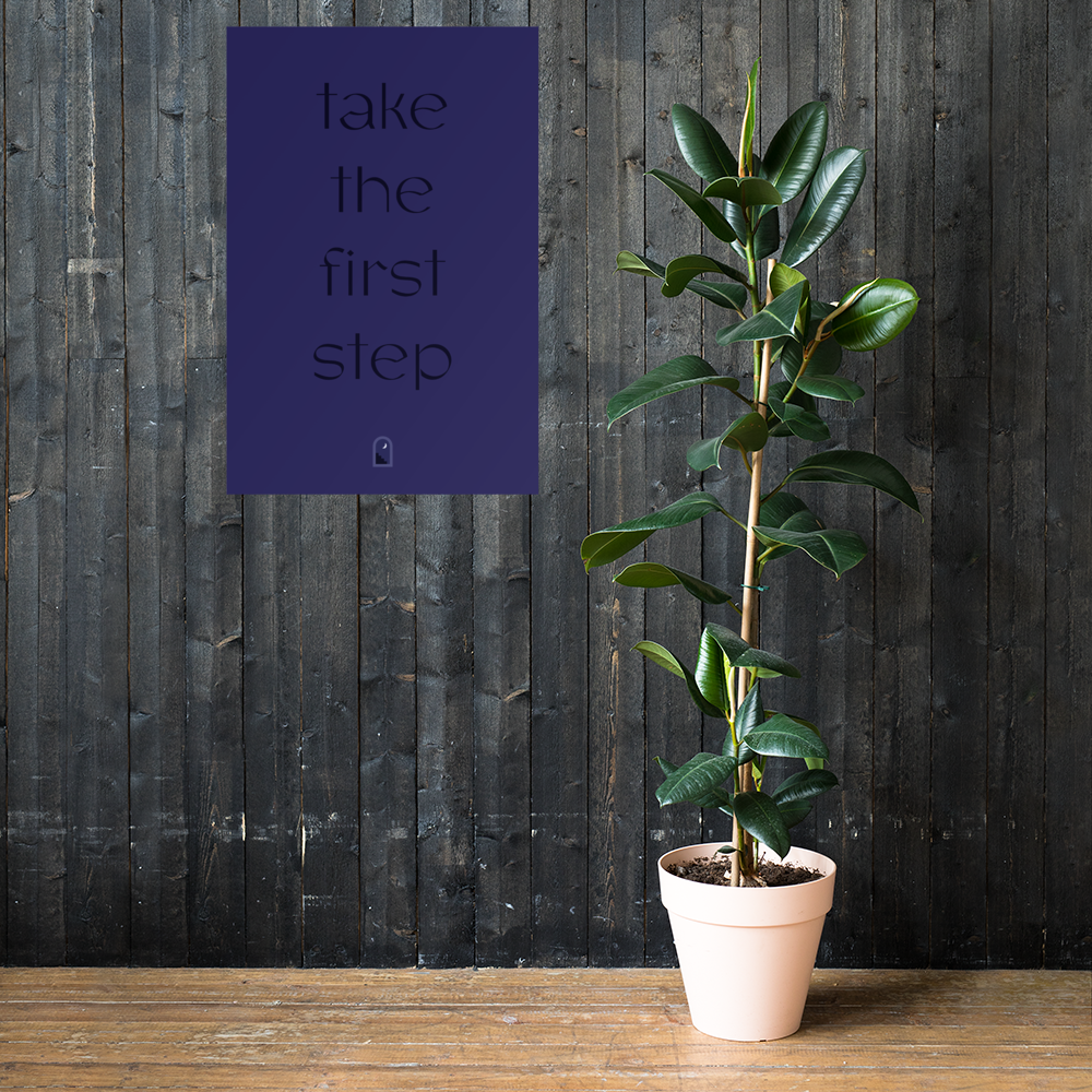 Take The First Step Poster
