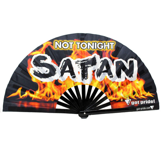 Not Tonight Satan Klackin Fan™