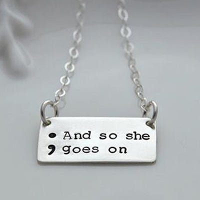 """And So She Goes On "" Semicolon Necklace - Silver Plated  - [variant_title] - Project Love Back"