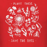 """Plant These - Save The Bees"" Unisex Tee  - Red / L - Project Love Back"